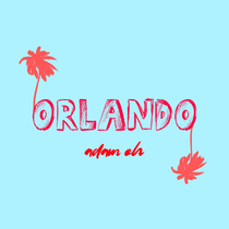 Orlando by Adam Oh
