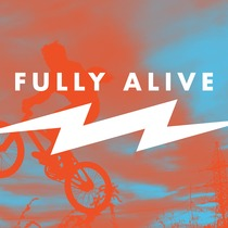 Fully Alive by Orange Kids Music
