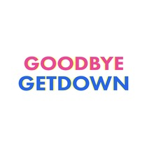 Goodbye Getdown by Orange Kids Music
