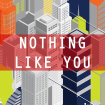 Nothing Like You by Orange Kids Music