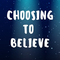 Choosing to Believe by Orange Kids Music
