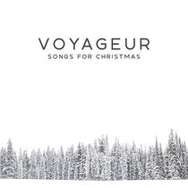 Songs for Christmas by Voyageur