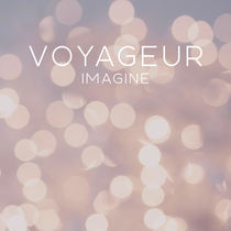 Imagine by Voyageur
