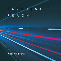 Farthest Reach by Adrian Disch