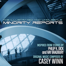 The Illustrated and Wholesale Minority Reports by Casey Winn