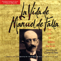 The Life of Manuel de Falla by Casey Winn