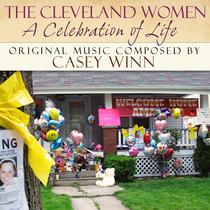 The Cleveland Women (A Celebration of Life) by Casey Winn