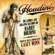 Houdini: The Curious and Amazing Illusions of Harry Houdini by Casey Winn