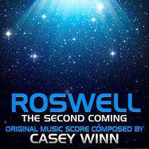 Roswell: The Second Coming by Casey Winn