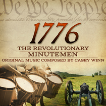 1776 The Revolutionary Minutemen by Casey Winn