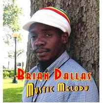 Mystic Melody by Brian Dallas