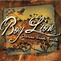 Stories From Earth by Boy Lion