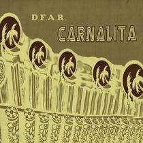 Carnalita by Digital Future Alliance Records