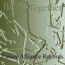 Being Together by Future Alliance Records