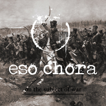 On the Subject of War (feat. Mark Zonder) by Eso Chora