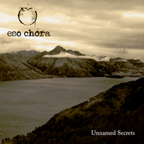 Unnamed Secrets (feat. Mark Zonder) by Eso Chora & George D'Anthony