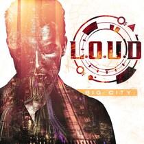 Big City by L.O.U.D