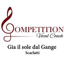Gia il sole dal Gange (Scarlatti) by Competition Vocal Coach