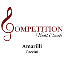 Amarilli (Caccini) by Competition Vocal Coach
