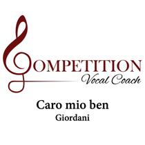 Caro Mio Ben (Giordani) by Competition Vocal Coach