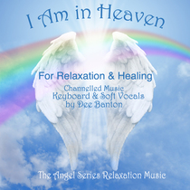 I Am In Heaven by Dee Banton