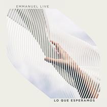 Lo Que Esperamos by Emmanuel LIVE