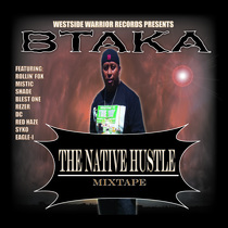 The Native Hustle by Btaka