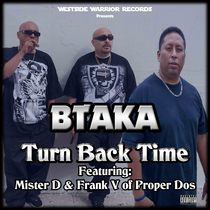 Turn Back Time (feat. Mister D & Frank V) by Btaka