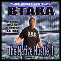 The Native Hustle, Vol. 2 by Btaka