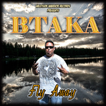 Fly Away by Btaka