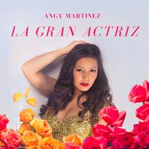 La Gran Actriz by Angy Martinez