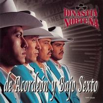 De Acordeon Y Bajo Sexto by Dinastia Norteña