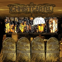 Resurrected by Christ Cartel