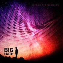 Beyond the Meridian by Big Math