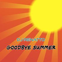Goodbye Summer (Extended Version) by DJ Renatto