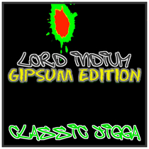 Lord Indium (Gipsum Edition) by Classic Jigga
