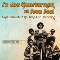 I've Got No Time for Dreaming by Sir Joe Quarternan & Free Soul