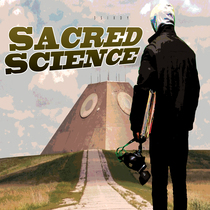 Sacred Science by 3Sixdy