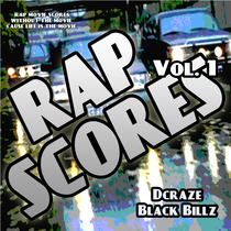 Rap Scores, Vol. 1 by Black Billz & DCraze