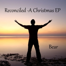 Reconciled (A Christmas) by Bear