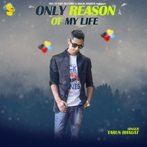 Only Reason of My Life by Tarun Bhagat