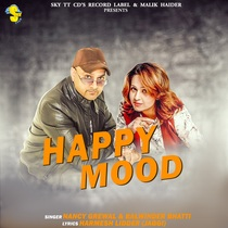 Happy Mood by Balwinder Bhatti & Nancy Grewal