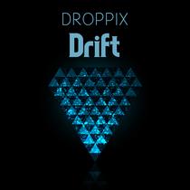 Drift by Droppix