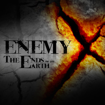 The Ends of the Earth by Enemy X