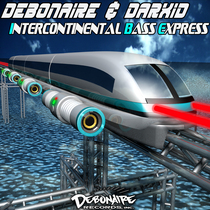 Intercontinental Bass Express by Debonaire & Darxid