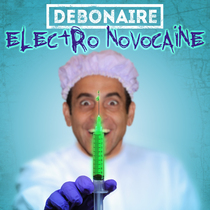 Electro Novocaine by Debonaire