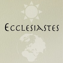 Ecclesiastes by David Irizarry