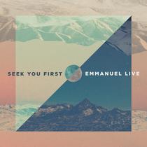 Seek You First by Emmanuel LIVE
