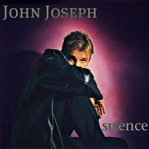 Silence by John Joseph