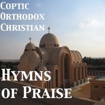 Coptic Orthodox Christian Hymns of Praise (feat. Tasoni Mary Aziz) by Logos Channel